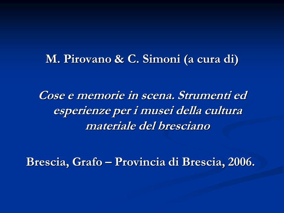 M.Pirovano & C. Simoni (a cura di) Cose e memorie in scena.
