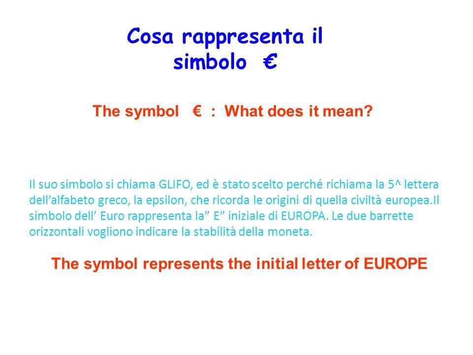 Il suo simbolo si chiama GLIFO, ed è stato scelto perché richiama la 5^ lettera dellalfabeto greco, la epsilon, che ricorda le origini di quella civil