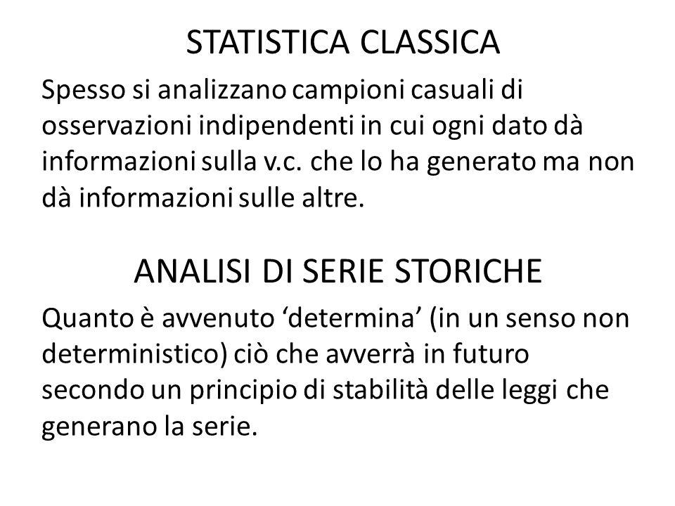 STATISTICA CLASSICA Spesso si analizzano campioni casuali di osservazioni indipendenti in cui ogni dato dà informazioni sulla v.c.