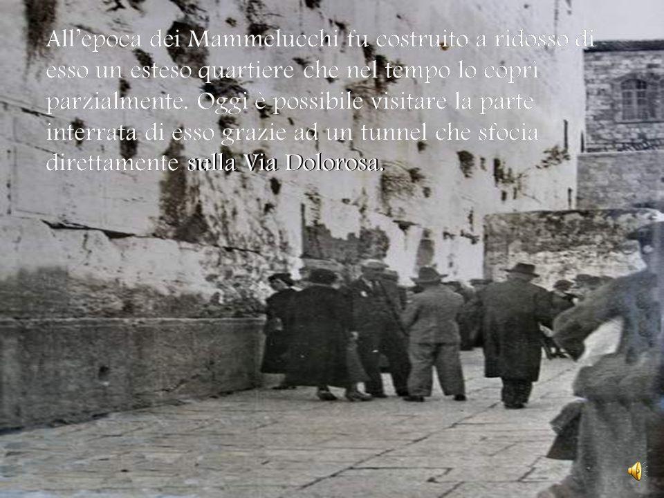 Muro del Pianto Il Muro del Pianto è uno dei quattro muri di cinta del tempio di Gerusalemme; è tradizione recarvisi per pregare, e piangere la distru