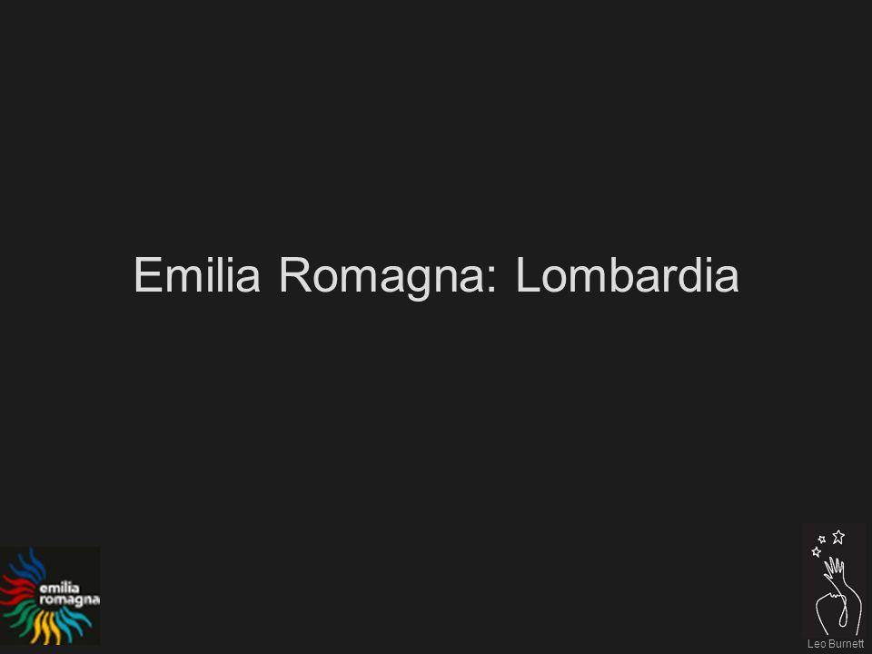 Leo Burnett Emilia Romagna: Lombardia