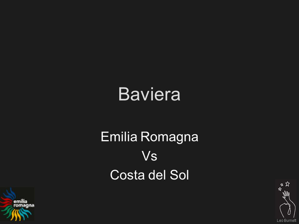 Leo Burnett Baviera Emilia Romagna Vs Costa del Sol
