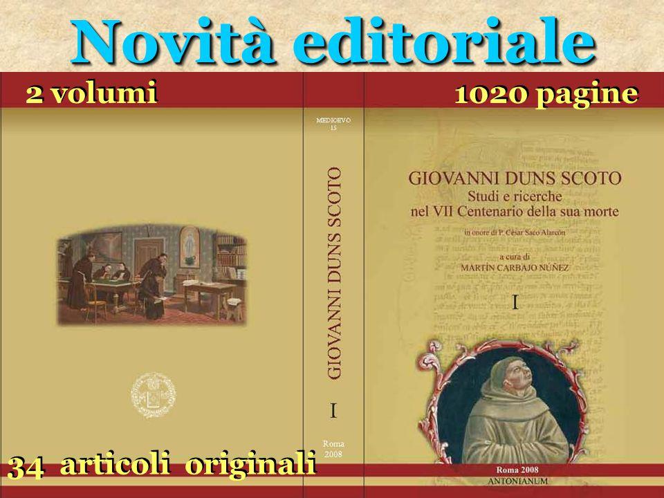 Novità editoriale Novità editoriale 2 volumi 2 volumi 1020 pagine 1020 pagine 34 articoli originali 34 articoli originali