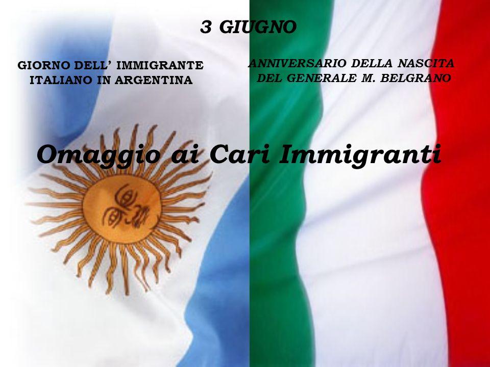 HONORABLE CONGRESO DE LA NACION ARGENTINA 20.09.1995 Ley 24561 Institúyase el 3 de junio Día del Inmigrante Italiano natalicio de nuestro prócer, Gral.