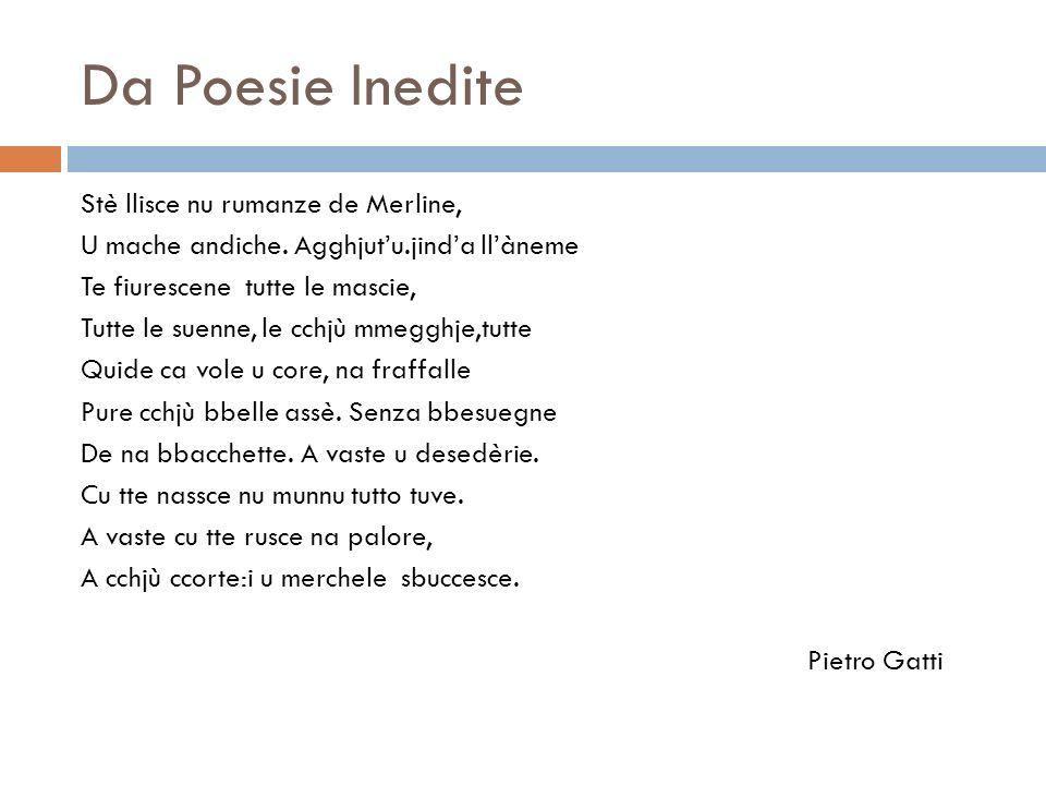 Da Poesie Inedite Stè llisce nu rumanze de Merline, U mache andiche.