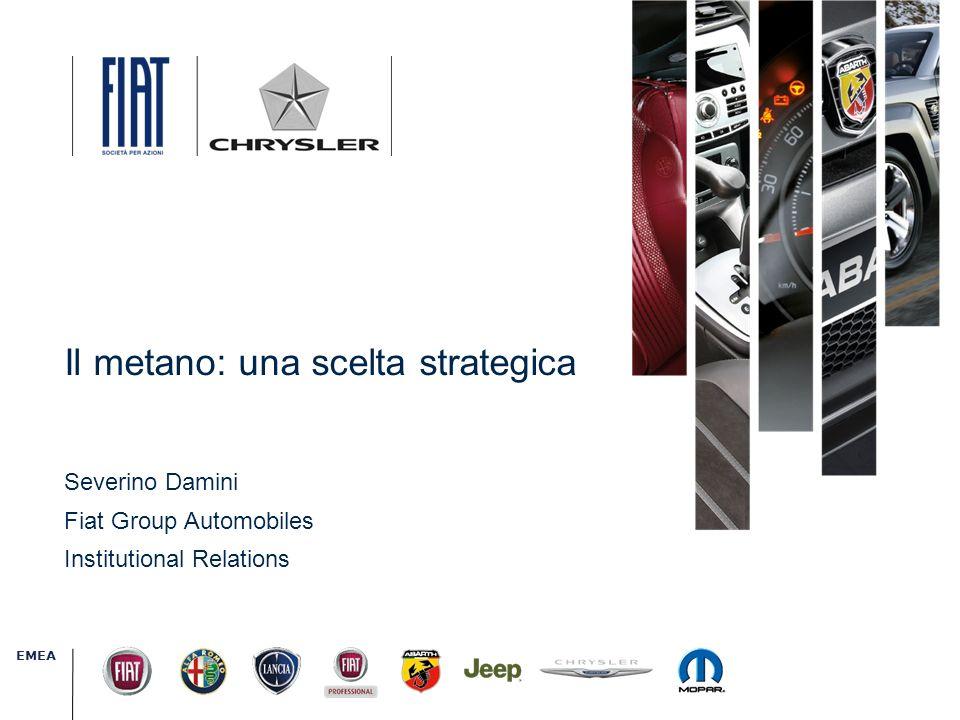 20 Novembre, 2010 EMEA Il metano: una scelta strategica Severino Damini Fiat Group Automobiles Institutional Relations