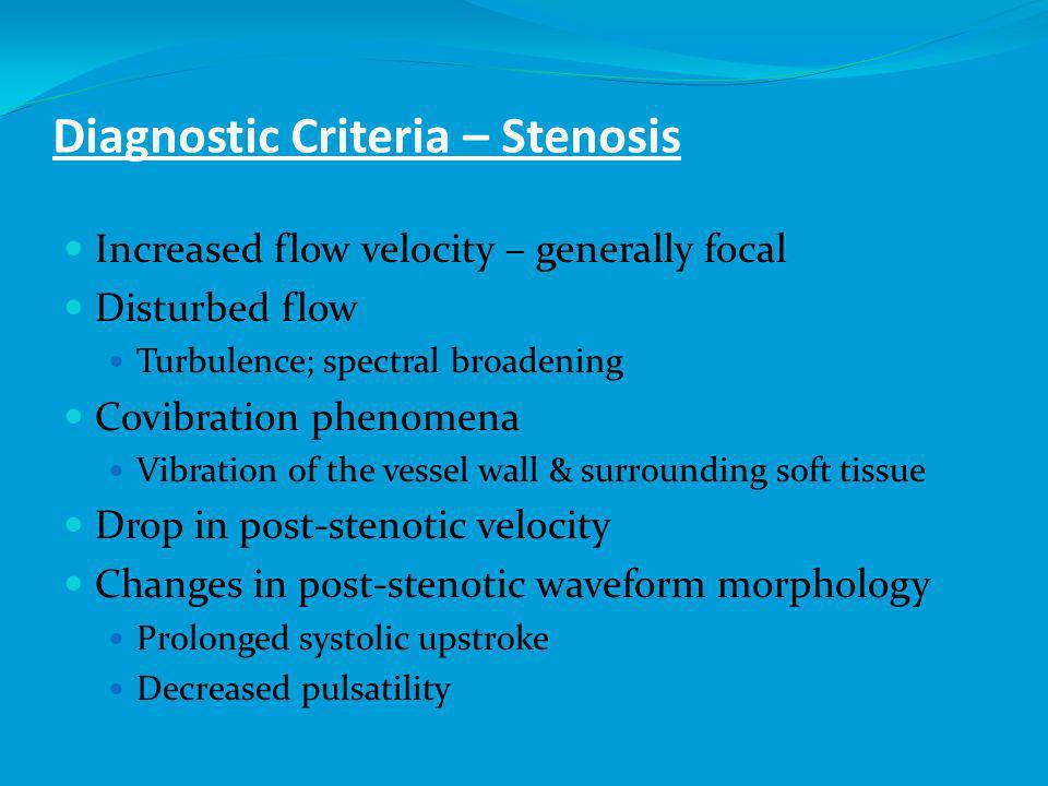 Diagnostic Criteria – Occlusion Absence of arterial signal at expected depth Presence of signals in vessels which communicate with the occluded artery Altered flow in communicating vessels, indicating collateralization