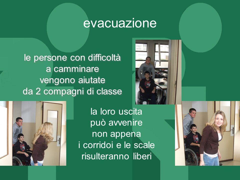 ITI MARZOTTO le persone con difficoltà a camminare vengono aiutate da 2 compagni di classe la loro uscita può avvenire non appena i corridoi e le scal