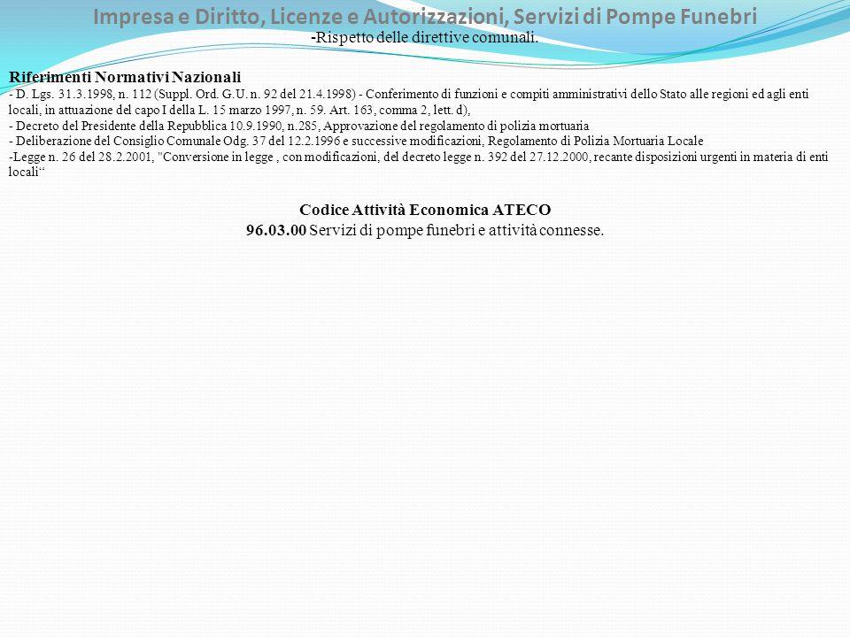 Impresa e Diritto, Licenze e Autorizzazioni, Servizi di Pompe Funebri -Rispetto delle direttive comunali. Riferimenti Normativi Nazionali - D. Lgs. 31