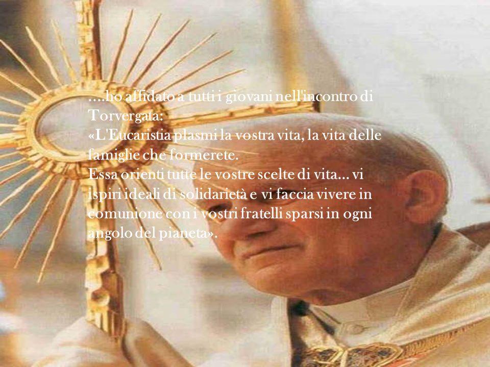 Traete la forza dall Eucaristia Tratto da: www.novena.it