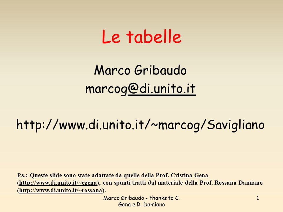 Marco Gribaudo - thanks to C.Gena e R.