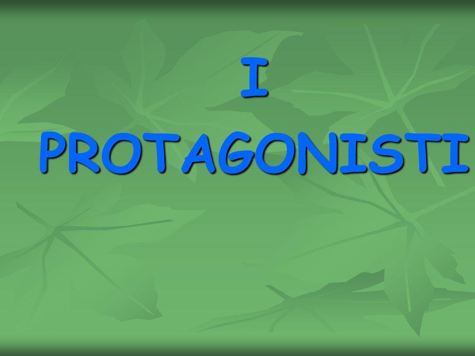 IPROTAGONISTI