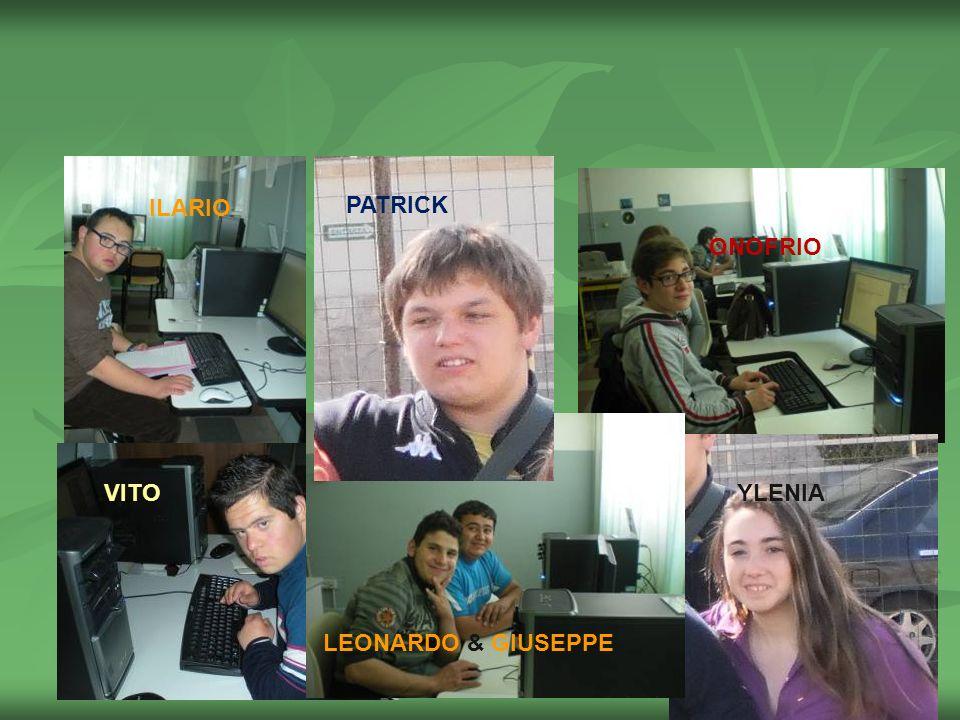 ILARIO PATRICK ONOFRIO VITO LEONARDO & GIUSEPPE YLENIA