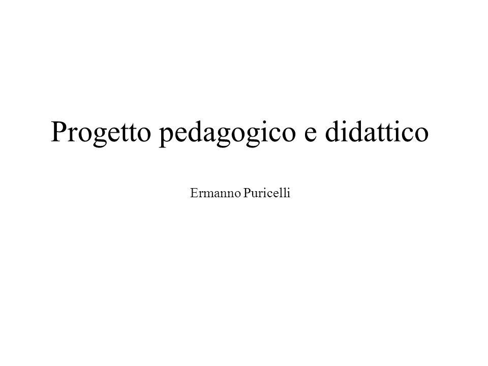 Progetto pedagogico e didattico Ermanno Puricelli