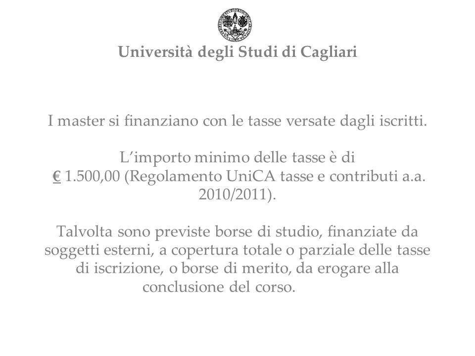 I master si finanziano con le tasse versate dagli iscritti.