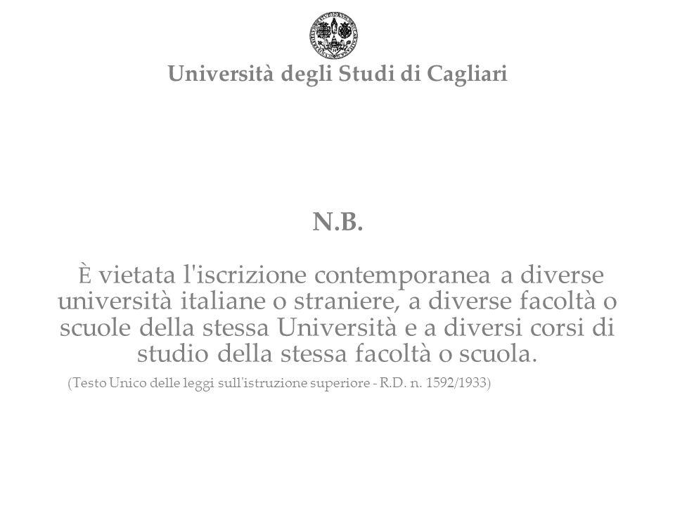 N.B. È vietata l'iscrizione contemporanea a diverse università italiane o straniere, a diverse facoltà o scuole della stessa Università e a diversi co