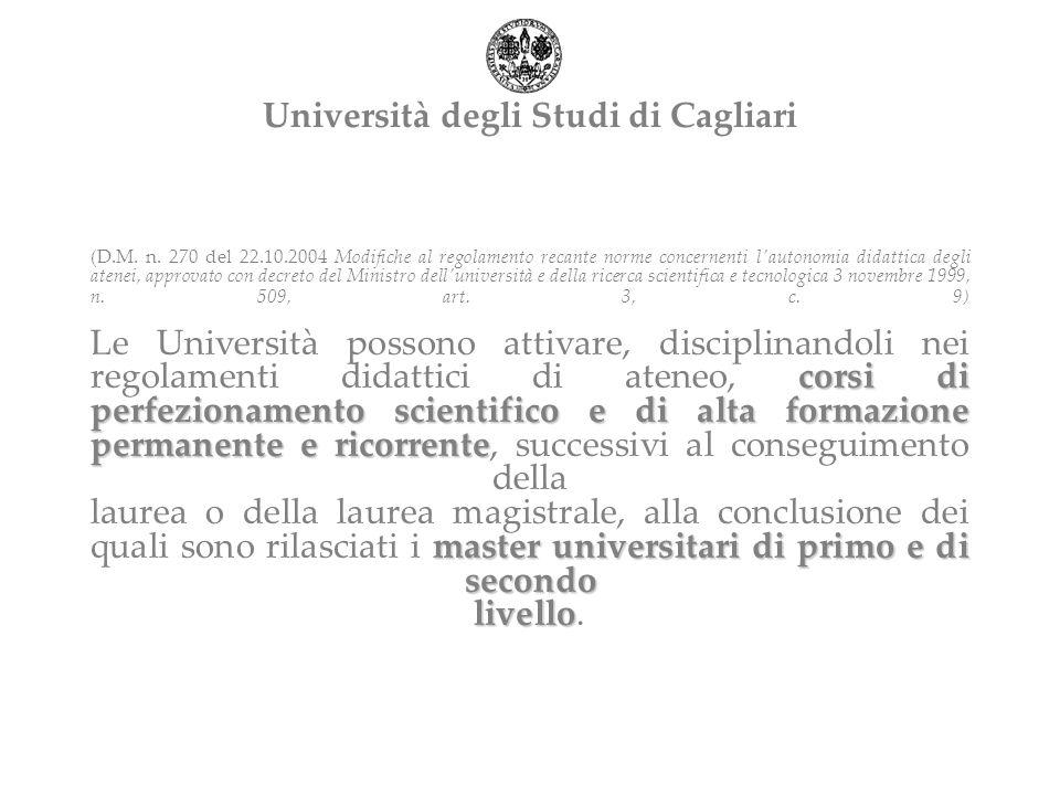 corsi di perfezionamento scientifico e di alta formazione permanente e ricorrente master universitari di primo e di secondo livello (D.M.