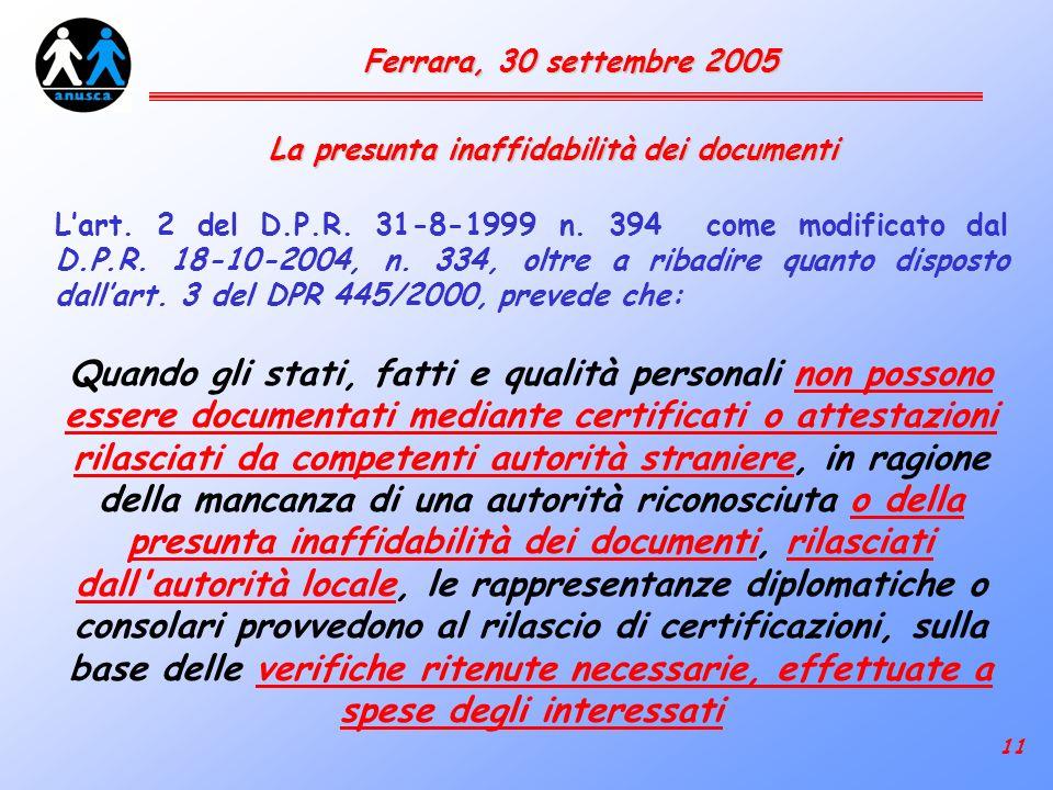 11 Ferrara, 30 settembre 2005 Lart. 2 del D.P.R. 31-8-1999 n.