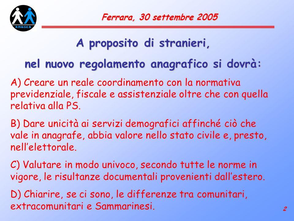 3 Ferrara, 30 settembre 2005 D.P.R.30/5/1989 n. 223 Art.