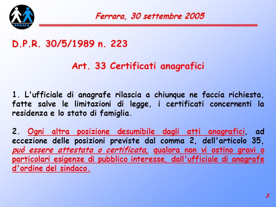 3 Ferrara, 30 settembre 2005 D.P.R. 30/5/1989 n. 223 Art.