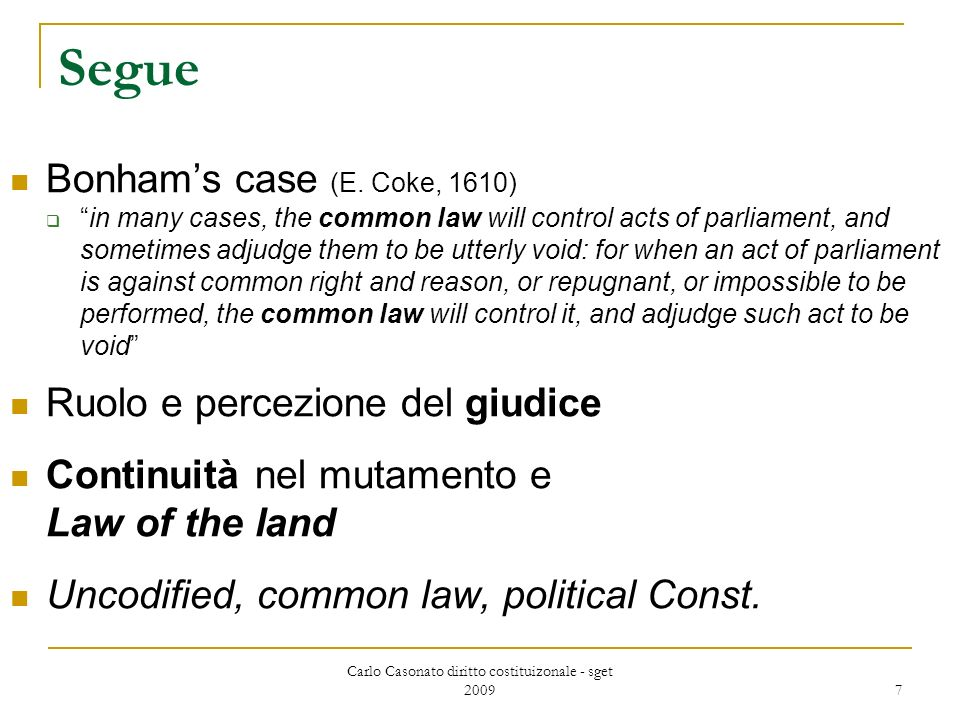Carlo Casonato diritto costituizonale - sget 2009 7 Segue Bonhams case (E.