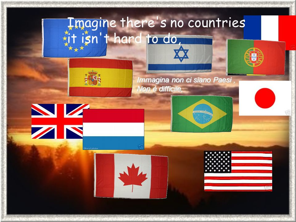Imagine all the people living for today... Immagina tutte le persone vivere