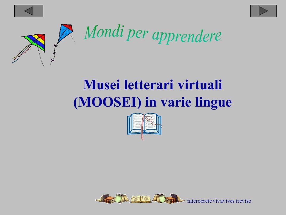 microerete vivavives treviso Musei letterari virtuali (MOOSEI) in varie lingue