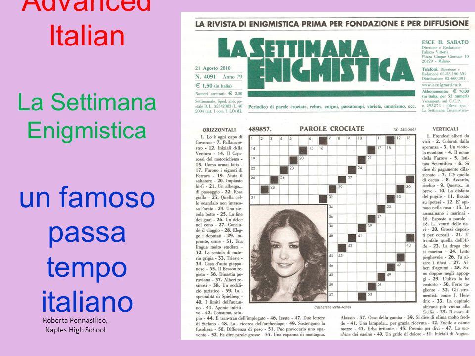Advanced Italian La Settimana Enigmistica un famoso passa tempo italiano Roberta Pennasilico, Naples High School
