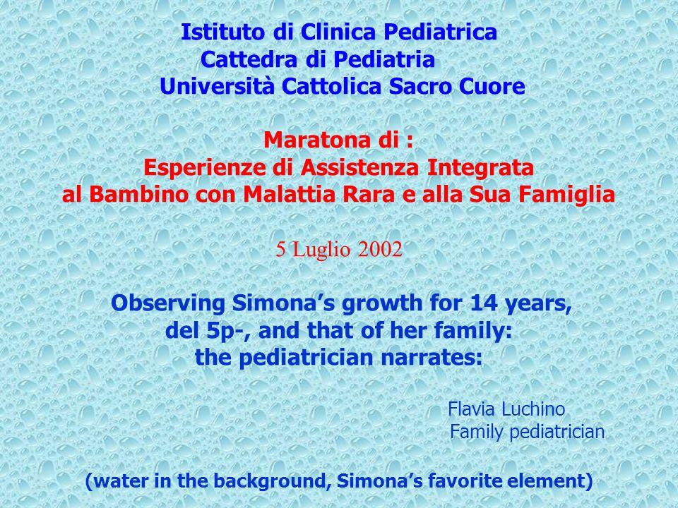Istituto di Clinica Pediatrica Cattedra di Pediatria Università Cattolica Sacro Cuore Maratona di : Esperienze di Assistenza Integrata al Bambino con