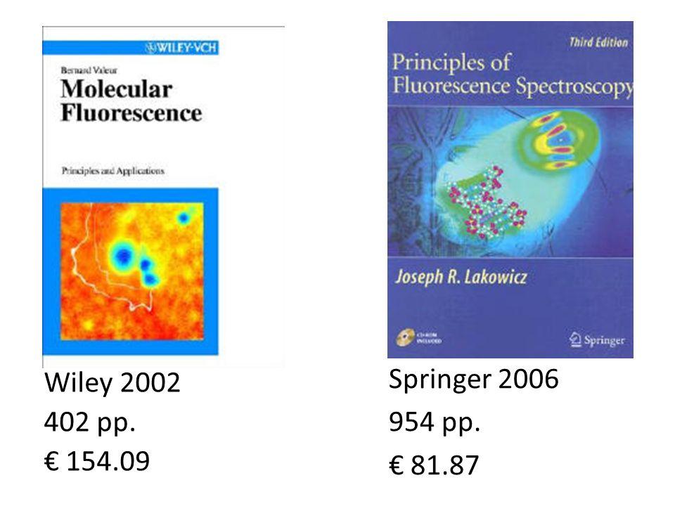 Springer 2006 954 pp. 81.87 Wiley 2002 402 pp. 154.09