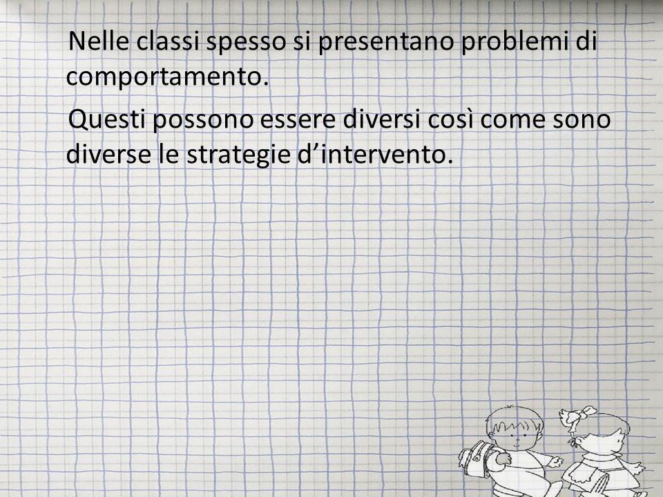 Limportante è lavorare per creare un clima positivo nella classe.
