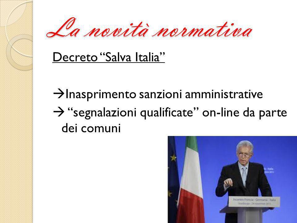 La novità normativa Decreto Salva Italia Inasprimento sanzioni amministrative segnalazioni qualificate on-line da parte dei comuni