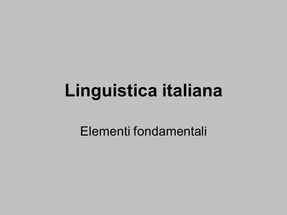 Linguistica italiana Elementi fondamentali