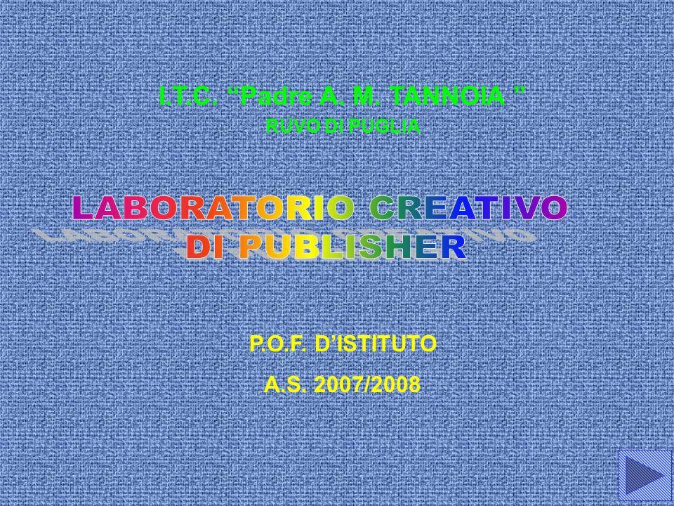 I.T.C. Padre A. M. TANNOIA RUVO DI PUGLIA P.O.F. DISTITUTO A.S. 2007/2008