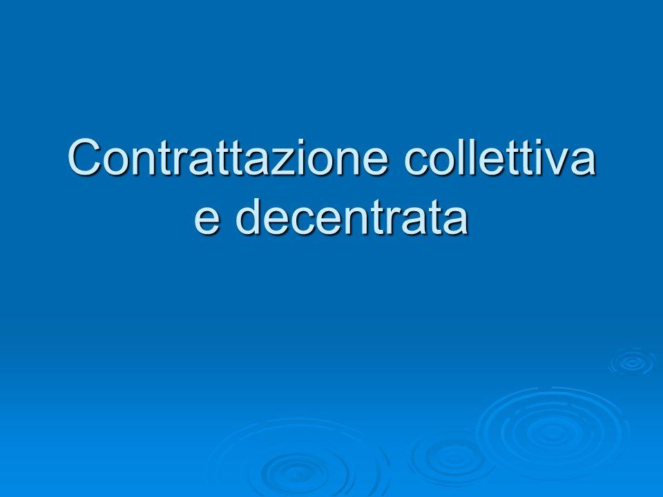 Contrattazione collettiva e decentrata