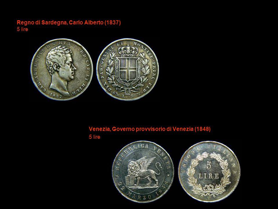 Regno di Sardegna, Carlo Alberto (1837) 5 lire Venezia, Governo provvisorio di Venezia (1848) 5 lire