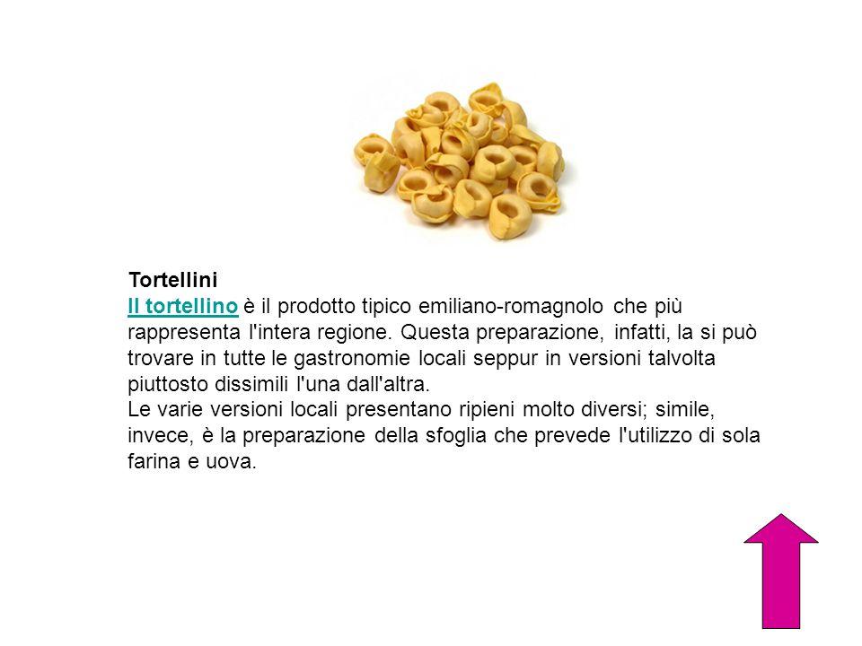Tortellini Il tortellinoIl tortellino è il prodotto tipico emiliano-romagnolo che più rappresenta l'intera regione. Questa preparazione, infatti, la s