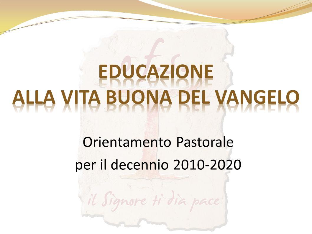 Orientamento Pastorale per il decennio 2010-2020