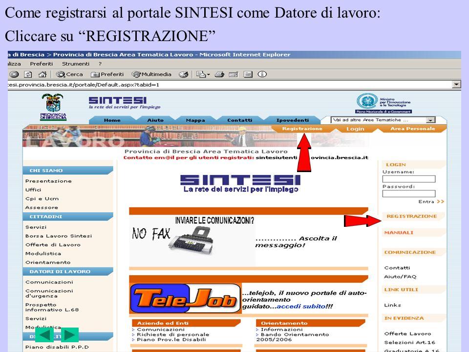 Come registrarsi al portale SINTESI come Datore di lavoro: Cliccare su REGISTRAZIONE