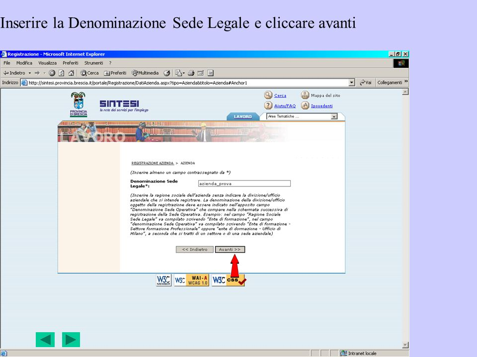 Inserire la Denominazione Sede Legale e cliccare avanti