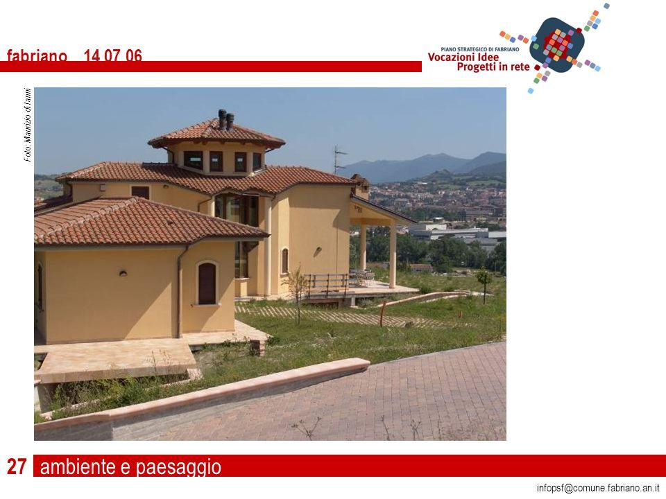 ambiente e paesaggio fabriano 14 07 06 infopsf@comune.fabriano.an.it Foto: Maurizio di Ianni 27