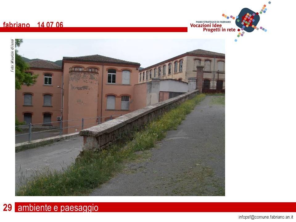 ambiente e paesaggio fabriano 14 07 06 infopsf@comune.fabriano.an.it Foto: Maurizio di Ianni 29