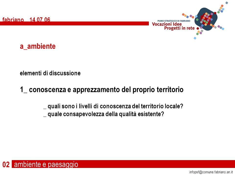 ambiente e paesaggio fabriano 14 07 06 infopsf@comune.fabriano.an.it Foto: Maurizio di Ianni 54