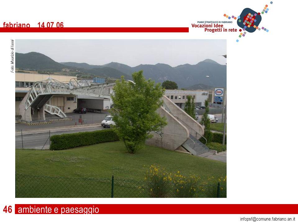ambiente e paesaggio fabriano 14 07 06 infopsf@comune.fabriano.an.it Foto: Maurizio di Ianni 46