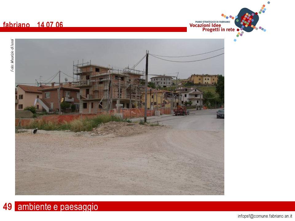ambiente e paesaggio fabriano 14 07 06 infopsf@comune.fabriano.an.it Foto: Maurizio di Ianni 49