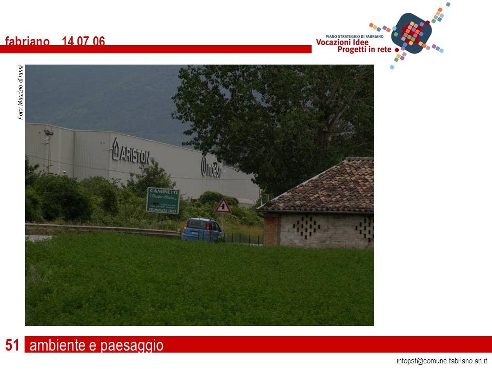 ambiente e paesaggio fabriano 14 07 06 infopsf@comune.fabriano.an.it Foto: Maurizio di Ianni 51