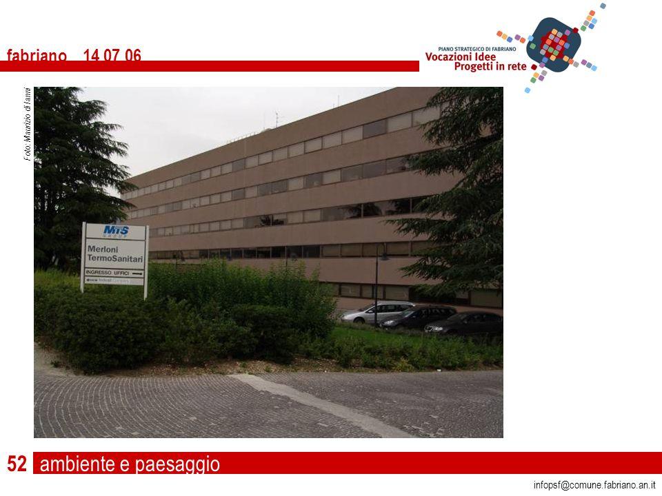ambiente e paesaggio fabriano 14 07 06 infopsf@comune.fabriano.an.it Foto: Maurizio di Ianni 52