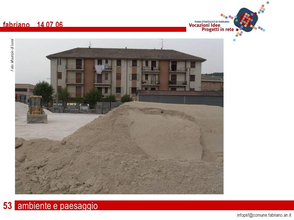 ambiente e paesaggio fabriano 14 07 06 infopsf@comune.fabriano.an.it Foto: Maurizio di Ianni 53