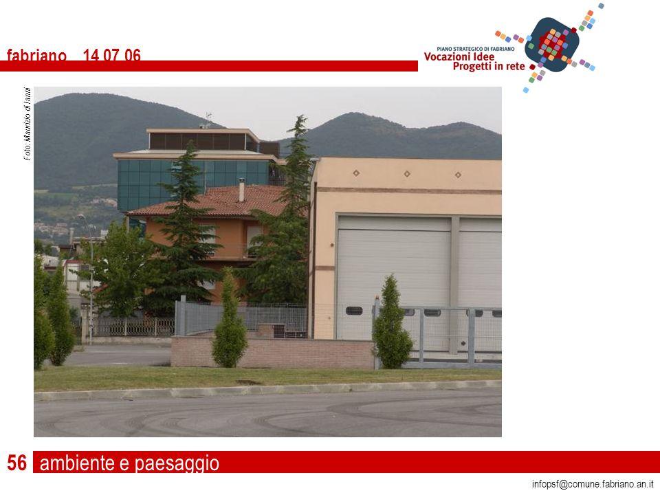 ambiente e paesaggio fabriano 14 07 06 infopsf@comune.fabriano.an.it Foto: Maurizio di Ianni 56