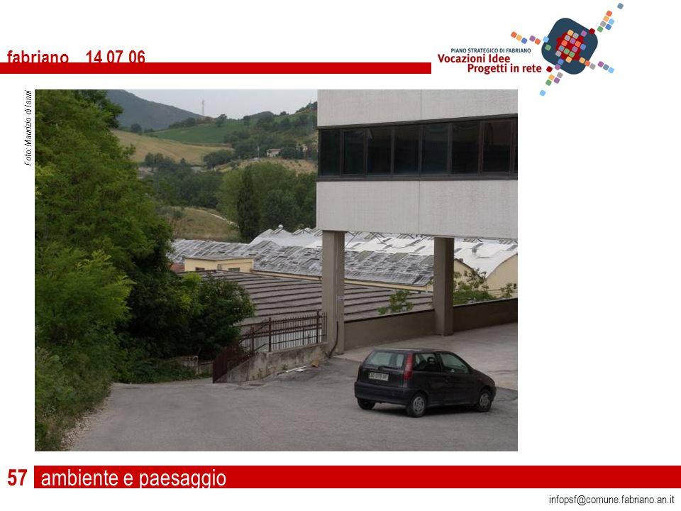 ambiente e paesaggio fabriano 14 07 06 infopsf@comune.fabriano.an.it Foto: Maurizio di Ianni 57